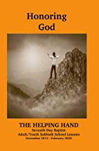 Helping Hand December 2019 - February 2020: Honoring God (The Helping Hand in Bible Study Book 1361)