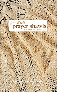 Knit Prayer Shawls (Leisure Arts #5133)
