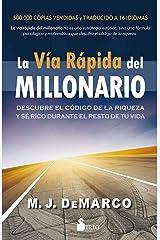 LA VÍA RÁPIDA DEL MILLONARIO (Spanish Edition) Kindle Edition