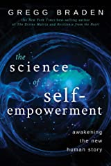 The Science of Self-Empowerment: Awakening the New Human Story (English Edition) Format Kindle