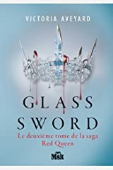 Glass Sword : Red Queen - Tome 2 Format Kindle