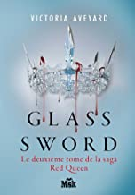 Glass Sword: Red Queen - Tome 2 (Red Queen, 2) (French Edition)