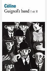 Guignol's band I – Guignol's band II [Le pont de Londres] (French Edition) Kindle Edition