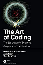 The Art of Coding: The Language of Drawing, Graphics, and Animation (English Edition)