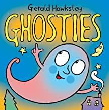 Ghosties: A Silly Rhyming Spooky Picture Book for Kids