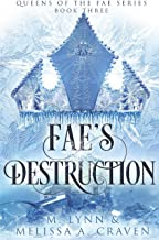 Fae's Destruction (Queens of the Fae)