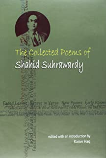 The Collected Poems of Shahid Suhrawardy