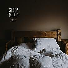 Sleep Music, Musica De Relajacion Para Dormir Profundamente Sesion 3