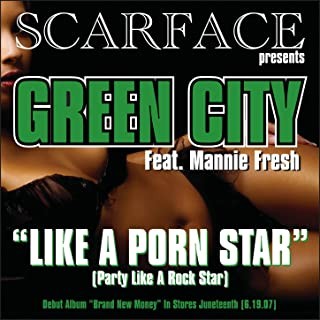 Like A Porn Star (Party Like A Rock Star) (Explicit Version) [Explicit]
