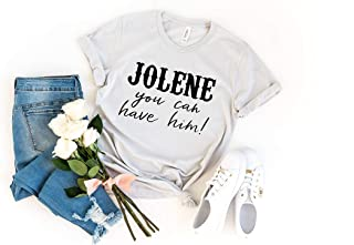 Jolene You Can Have Him, Jolene Shirt, Dolly Parton Shirt, Country Shirts, Country Music Festival Shirt, Country Concert Shirt