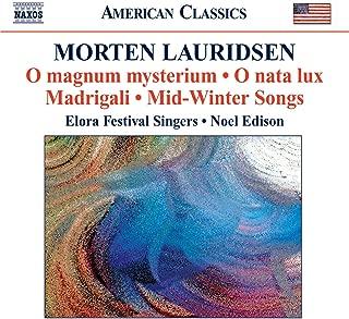 Lauridsen, M.: Choral Works