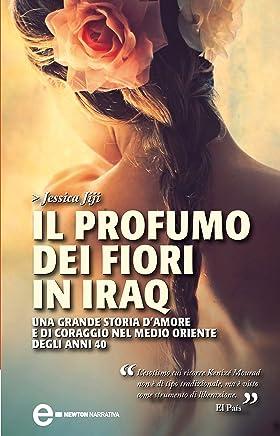 Il profumo dei fiori in Iraq (eNewton Narrativa)
