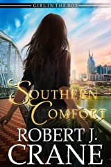 Southern Comfort (The Girl in the Box Book 44) Kindle Edition