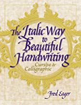 Best the italic way to beautiful handwriting cursive and calligraphic Reviews
