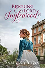 Rescuing Lord Inglewood: A Regency Romance Kindle Edition