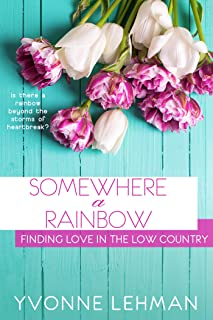Somewhere a Rainbow (Finding Love in the Low Country Book 4)