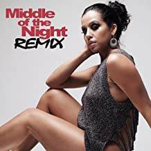 Middle of the Night (Middle of the Night Remix)