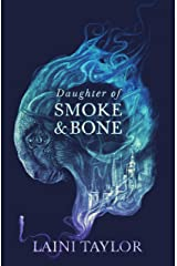 Daughter of Smoke and Bone: Enter another world in this magical SUNDAY TIMES bestseller (Daughter of Smoke and Bone Trilogy Book 1) Kindle Edition