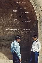 The Cinema of Jia Zhangke: Realism and Memory in Chinese Film (World Cinema)