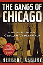 The Gangs of Chicago (Illinois)