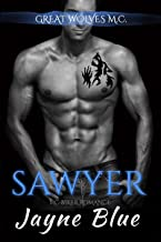 Sawyer: MC Biker Romance (Great Wolves Motorcycle Club Book 5)