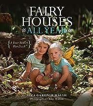 Fairy Houses All Year: A Four-Season Handbook