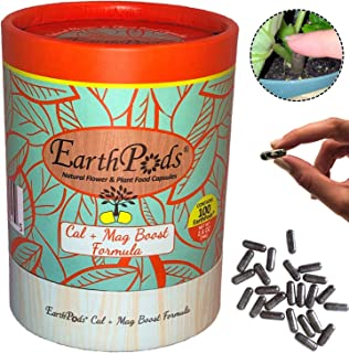 EarthPods Premium Cal Mag Plus Plant Food – Easy Organic Fertilizer Spikes – 100 Capsules – Growth Nutrients (Great on Rose, Tomato, Pepper, Vegetable Garden, Stop Blossom End Rot, Ecofriendly)
