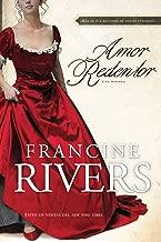 Amor Redentor: Una novela (Redeeming Love,Spanish Edition)