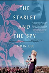The Starlet and the Spy: A Novel Kindle Edition