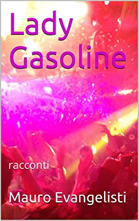 Lady Gasoline