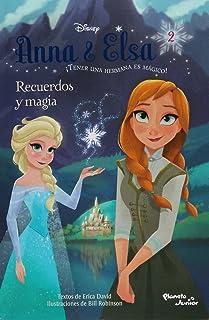 Anna y Elsa. Recuerdos y magia