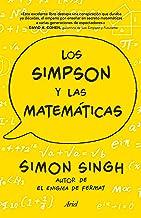 Los Simpson y las matemáticas: Simon Singh autor de El enigma de Fermat (Spanish Edition)