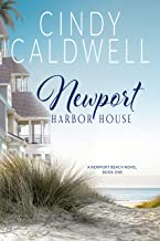 Newport Harbor House (The Newport Beach Series Book 1)