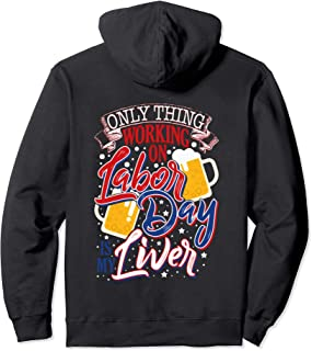 Novelty Labor Day Drinking Pullover Hoodie
