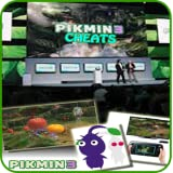 Walkthrough & Cheats for Pikmin 3 By Nintendo Co Ltd