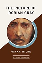 The Picture of Dorian Gray (AmazonClassics Edition) (English Edition) eBook Kindle
