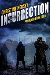 Insurrection (Pandemic Book Four) Kindle Edition