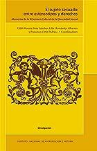El sujeto sexuado: entre estereotipos y derechos (Divulgación) (Spanish Edition)