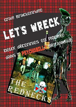 Let's Wreck: Deux décennies en plongée dans le Psychobilly britannique
