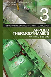 Reeds Vol 3: Applied Thermodynamics for Marine Engineers (Reeds Marine Engineering and Technology Series)