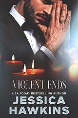 Violent Ends (White Monarch Book 2) Kindle Edition