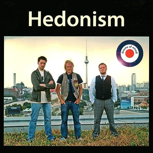 Hedonism [Explicit]