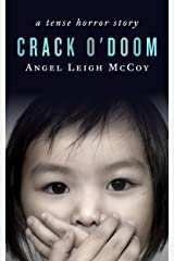 Crack o'Doom: - a short horror story (ALM Short Story Series Book 5) Kindle Edition