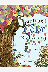 Spiritual Color Dictionary Kindle Edition