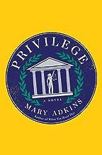 Privilege: A Novel