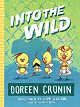 Into the Wild: Yet Another Misadventure (3) (The Chicken Squad)