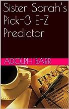 Sister Sarah's Pick-3 E-Z Predictor