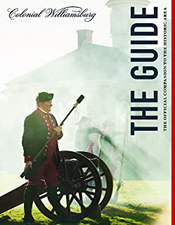 Colonial Williamsburg: The Guide: The Official Companion to the Historic Area