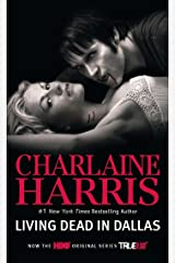 Living Dead in Dallas (Sookie Stackhouse Book 2) Kindle Edition