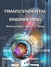 Transcendental Engineering: Building Higher States of Being